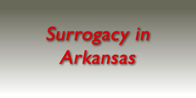 Surrogacy in Arkansas